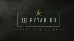 10 pytań do: Marcel Wilczek