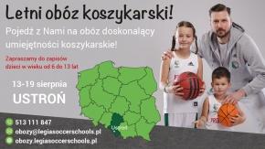 Zapraszamy na pierwszy obóz Legia Basket Schools